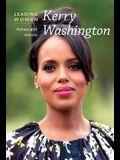 Kerry Washington: Actress and Activist