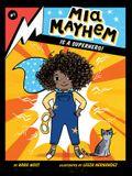 MIA Mayhem Is a Superhero!: #1