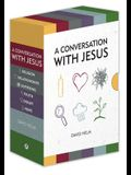 A Conversation with Jesus