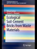 Ecological Soil-Cement Bricks from Waste Materials