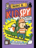 Top Secret Smackdown (Mac B., Kid Spy #3), Volume 3