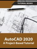AutoCAD 2020 A Project-Based Tutorial