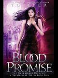 Blood Promise: A SkinWalker Novel #4: A DarkWorld Series