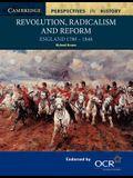 Revolution, Radicalism and Reform: England 1780-1846