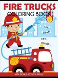 Fire Trucks Coloring Book: With Bonus Activity Pages