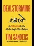Dealstorming: The Secret Weapon That Can Solve Your Toughest Sales Challenges