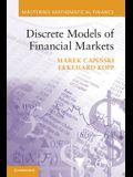 Discrete Models of Financial Markets. by Marek Capinski, Ekkehard Kopp