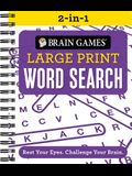 Brain Games 2-In-1 - Large Print Word Search: Rest Your Eyes. Challenge Your Brain.