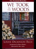 We Took to the Woods, 2nd Edition