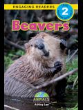 Beavers: Animals That Change the World! (Engaging Readers, Level 2)