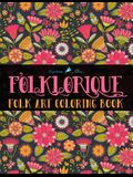 Folklorique: A Folk Art Coloring Book