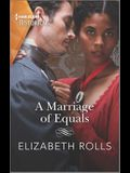 A Marriage of Equals: An Emotional, Passionate Regency Romance