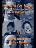 Crying for Help: The No Blame Approach to Bullying