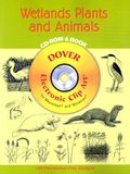 Wetlands Plants and Animals [With CDROM]