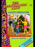 Mallory's Christmas Wish (The Baby-Sitters Club, No. 92)