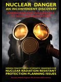 Nuclear Danger - An Inconvenient Discovery: Americans Are Vunerable To Nuclear Radiation