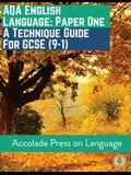 English Language Paper One: A Technique Guide for GCSE (9-1)