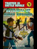 Betrayal at Salty Springs: An Unofficial Novel of Fortnite