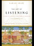 The Art of Listening: A Guide to the Early Teachings of Buddhism