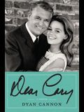 Dear Cary: My Life with Cary Grant