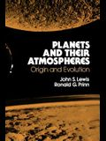Planets and Their Atmospheres, 33: Origins and Evolution