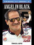 Angel in Black: Memories of Dale Earnhardt Sr.
