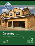 Carpentry Framing & Finish Level 2 Trainee Guide, Paperback