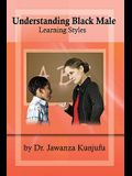 Understanding Black Male Learning Styles