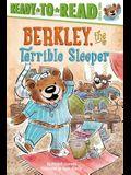 Berkley, the Terrible Sleeper: Ready-To-Read Level 2