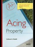 Acing Property: A Checklist Approach to Solving Property Problems
