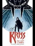 Kriss, Volume 1: The Gift of Wrath
