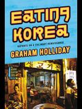 Eating Korea: Reports on a Culinary Renaissance