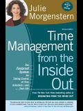 Time Management from the Inside Out: The Foolproof System for Taking Control of Your Schedule-And Your Life