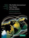 The Public International Law Theory of Hans Kelsen