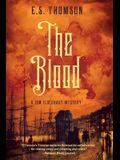 The Blood: A Jem Flockhart Mystery