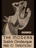 The Modern Satiric Grotesque and Its Traditions