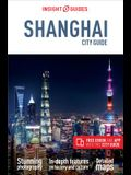 Insight Guides City Guide Shanghai (Travel Guide with Free Ebook)