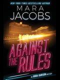 Against The Rules: Anna Dawson Book 3