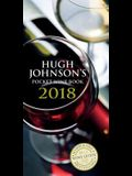 Hugh Johnson's Pocket Wine 2018 (Hugh Johnson's Pocket Wine Book)