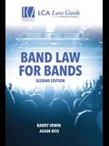 Band Law for Bands: Second Edition