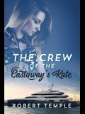 The Crew of the Castaway's Kate