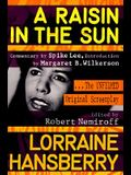 A Raisin in the Sun: The Unfilmed Original Screenplay