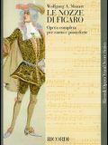 Le Nozze Di Figaro: Opera Completa Per Canto E Pianoforte