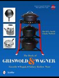 The Book of Griswold & Wagner: Favorite Pique - Sidney Hollow Ware - Wapak