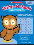 Write-N-Seek: Sight Words: Motivating Practice Pages to Help Kids Master Sight Words