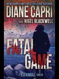 Fatal Game: A Jess Kimball Thriller