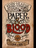 Paper & Blood: Book Two of the Ink & Sigil Series