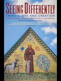 Seeing Differently: Franciscans and Creation