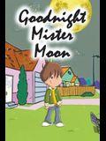 Goodnight Mister Moon