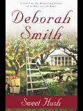 Sweet Hush: A Novel